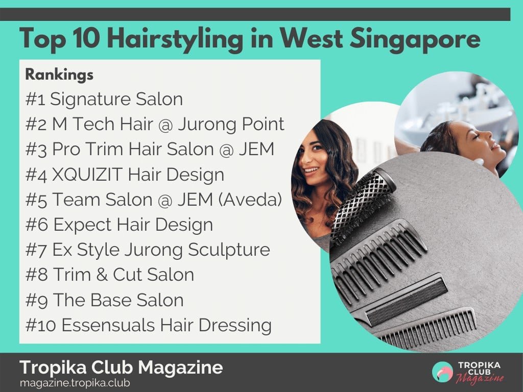 Top 10 Hairstyling in West Singapore