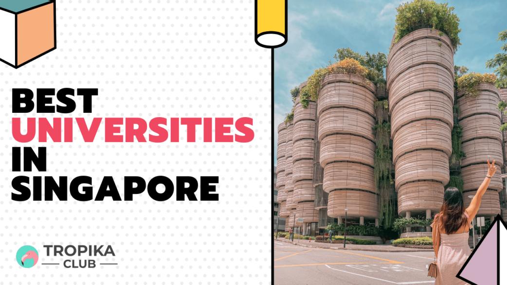 Tropika Thumbnails - Best Universities in Singapore