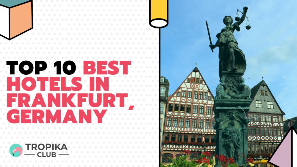 Best Hotels in Frankfurt Germany