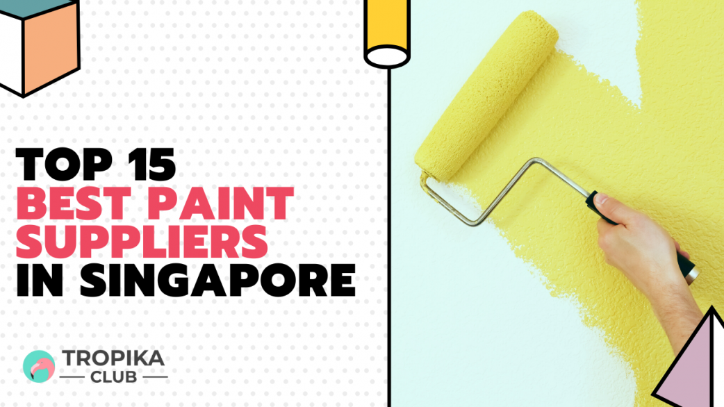 Top 20 Best Paint Suppliers in Singapore